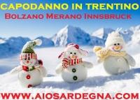 Capodanno 2016 in Trentino partenza da Cagliari con Cenone e Veglione dal 28 Dicembre al 2 Gennaio 2016 A 840 €
