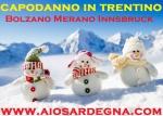 Capodanno 2016 in Trentino partenza da Cagliari con Cenone e Veglione dal 30 Dicembre al 3 Gennaio 2016 da 740 €